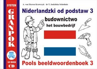 Niderlandzki od podstaw część 3 budownictwo + CD Audio. Pools beeldwoordenboek deel 3